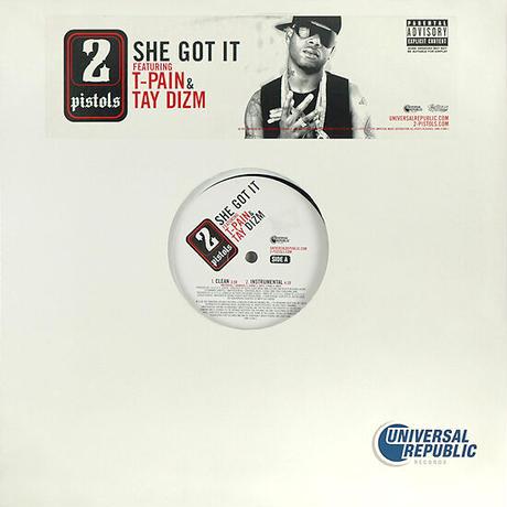 2 Pistols Feat. T-Pain & Tay Dizm // She Got It // H99022A