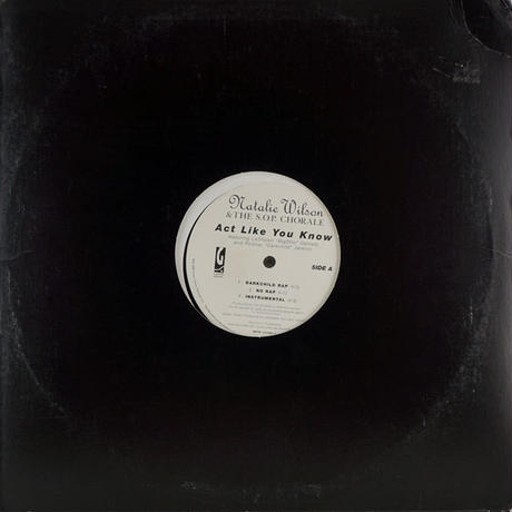 Natalie Wilson - Act Like You Know // RN001A