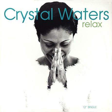 Crystal Waters // Relax // RC028A