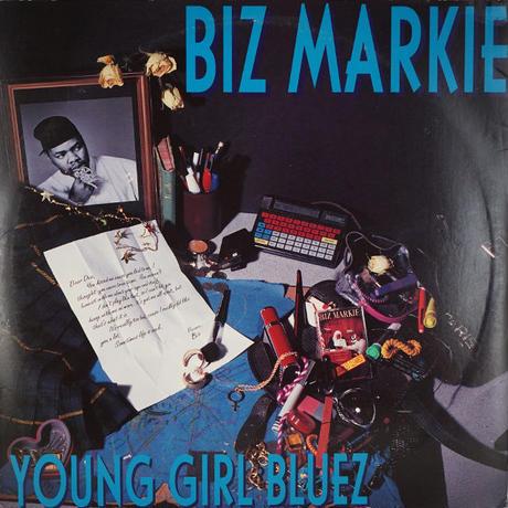 Biz Markie // Young Girl Bluez