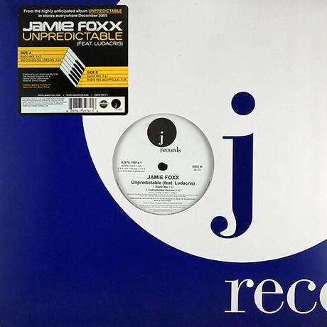 Jamie Foxx Feat. Ludacris // Unpredictable // RJ022B