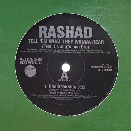 Rashad // Tell 'Em What They Wanna Hear // RR024B