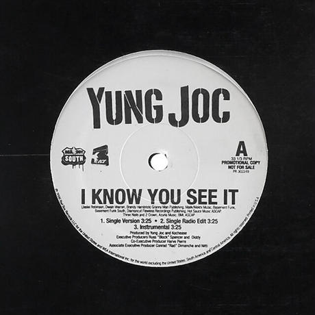 Yung Joc // I Know You See It / Dope Boy Magic / Patron // HY044A