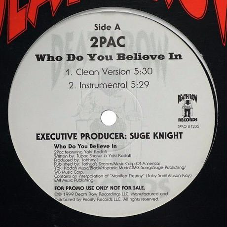 2pac - Who Do You Belive In
