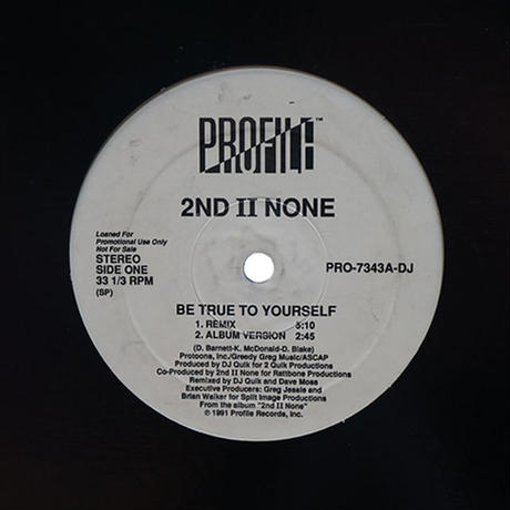 2nd II None // Be True To Yourself