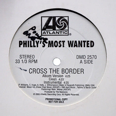 Philly's Most Wanted - Cross The Border