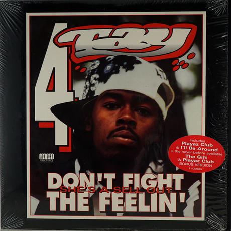 Rappin' 4-Tay - Don't Fight The Feelin'