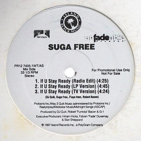 Suga Free - If U Stay Ready