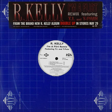 R. Kelly Featuring T-Pain, T.I. // I'm A Flirt (Remix) // RR023A