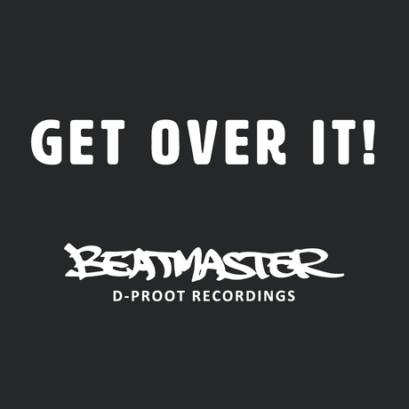 GET OVER IT!|BEATMASTER