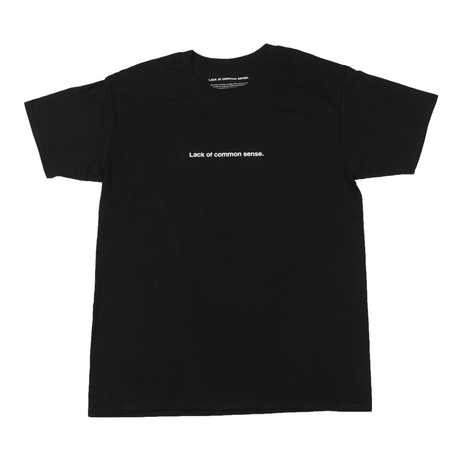 Lack of common sense Horizontal Logo T- shirt【 Black 】