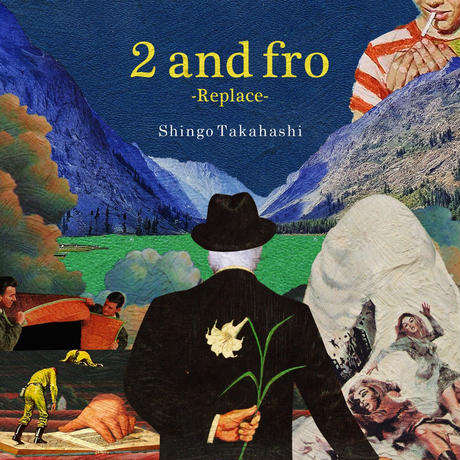 2 and fro-Replace- (MIX CD)