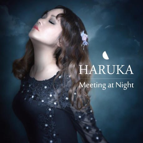 "(ALBUM CD) ""HARUKA - Meeting at Night"""