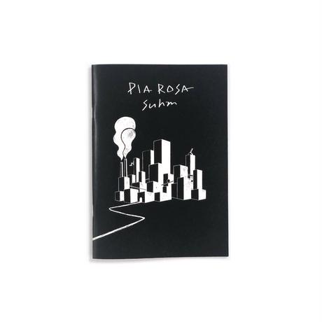 Pia Rosa [音源付ZINE 全40P]
