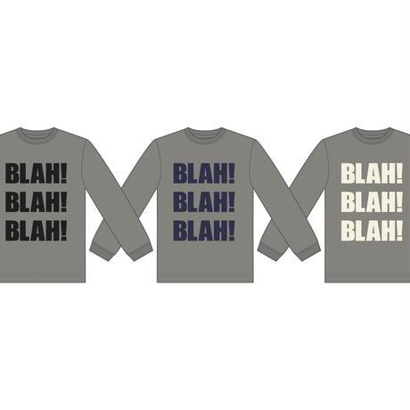 Newアイテム!!   BLAH BLAH BLAH ロンT  (グレー×黒)