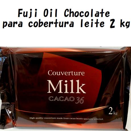 不二製油クーベルチュールミルクチョコレート2kg