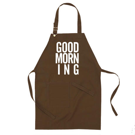 GOOD MORNING STAFF APRON -BROWN-