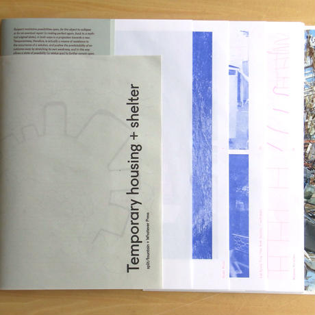temporary hougsinig & shelter, 2nd edition by whatever press & split fountain