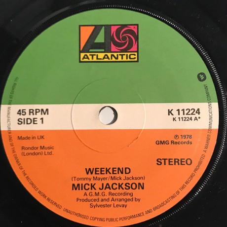 MICK JACKSON:WEEKEND