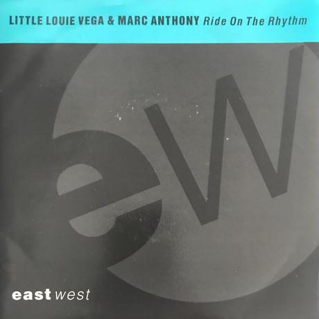 LITTLE LOUIE VEGA & MARC ANTHONY:RIDE ON THE RHYTHM