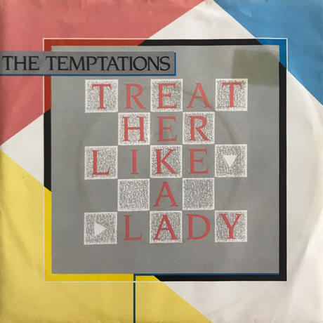 TEMPTATIONS:TREAT HER LIKE A LADY