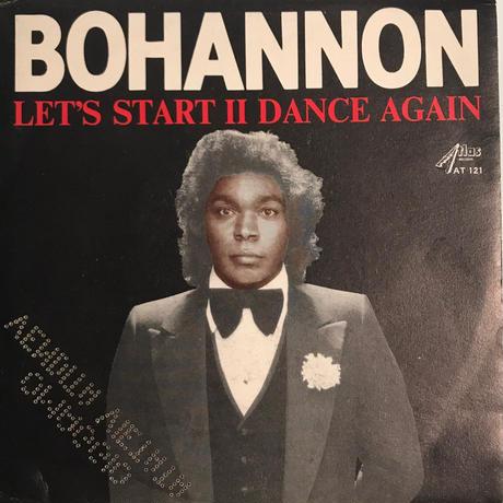 BOHANNON:LET'S START Ⅱ DANCE AGAIN/LET'S START THE DANCE