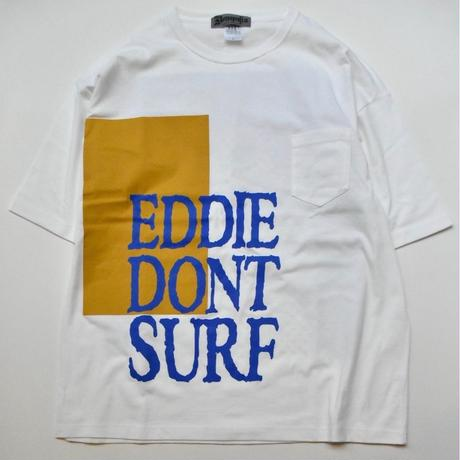 Dont Surf  Big Tee  (White)