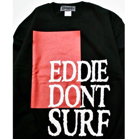 Dont Surf Crew  (Black)