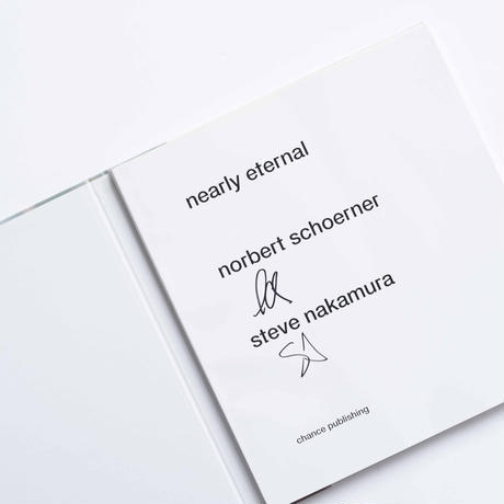 by Norbert Schoerner & Steve Nakamura『NEARLY ETERNAL』  [SECOND EDITION / SIGNED]
