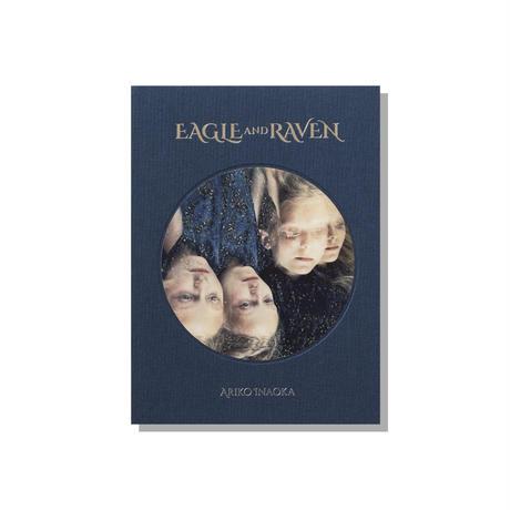稲岡亜里子 『EAGLE AND RAVEN』
