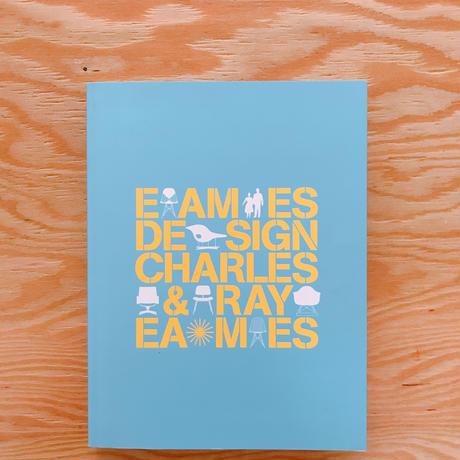 EAMES DESIGN  CHARLES&RAY EAMES   イームズ展図録