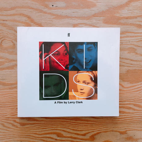 KIDS : A FILM BY LARRY CLARK