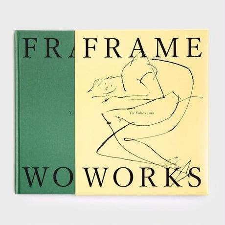 Yu Yokoyama FRAMEWORKS