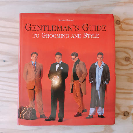 GENTLMAN'S GUIDE TO GROOMING AND STYLE
