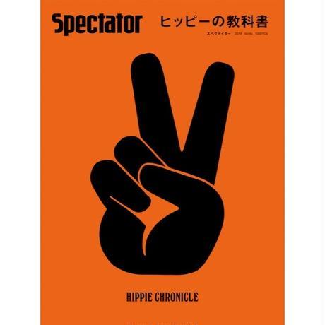 Spectator Vol.44  ヒッピーの教科書