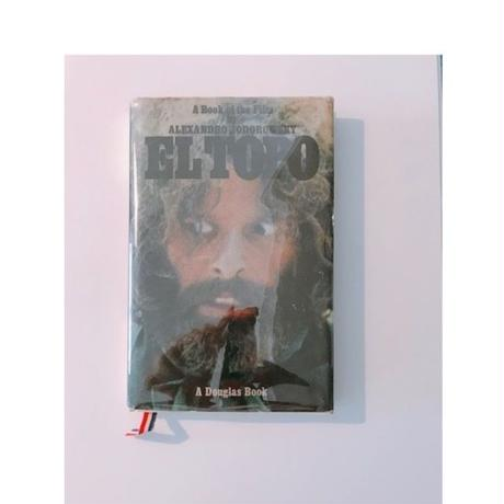 A BOOK OF THE FILM ALEXANDRO JODOROWSKY       EL TOPO