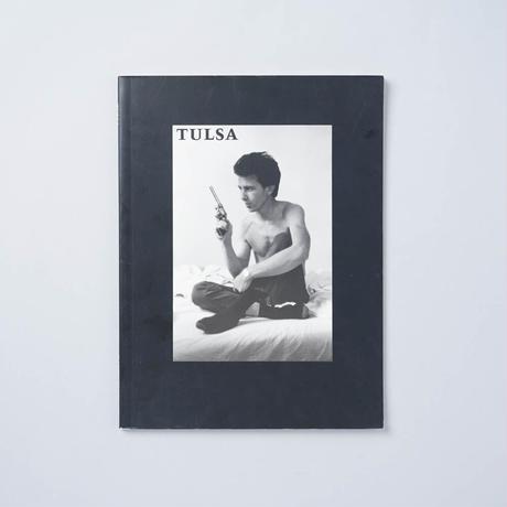 [復刻版/Reprinted] TULSA / Larry Clark (ラリー・クラーク)