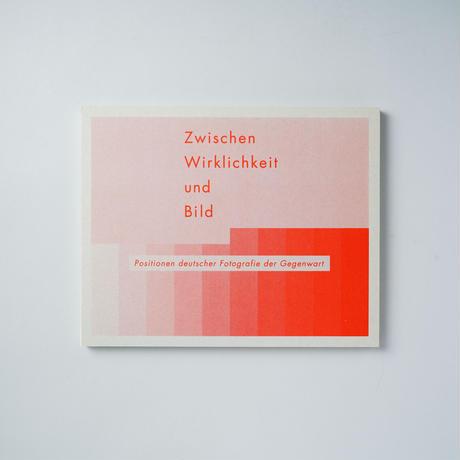 ドイツ写真の現在:かわりゆく「現実」と向かい合うために /  Bernd and Hilla Becher (ベルント&ヒラ・ベッヒャー)、ほか