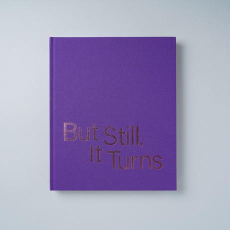 [新刊/New] But still it turn by Paul Graham  / Gregory Halpern(グレゴリー・ハルパーン)他