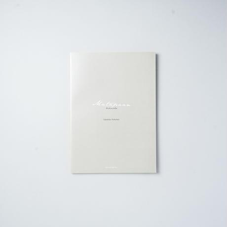 [サイン入/Signed] HOKKAIDO  Sakuan, Matapaan / 中藤毅彦 (Takehiko Nakafuji)