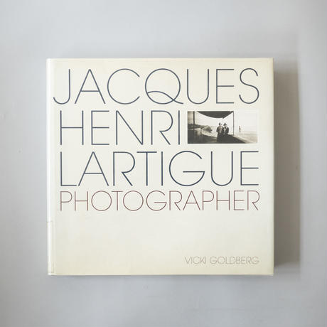 Jacques-Henri Lartigue Photographer / Jacques-Henri Lartigue(ジャック=アンリ・ラルティーグ)