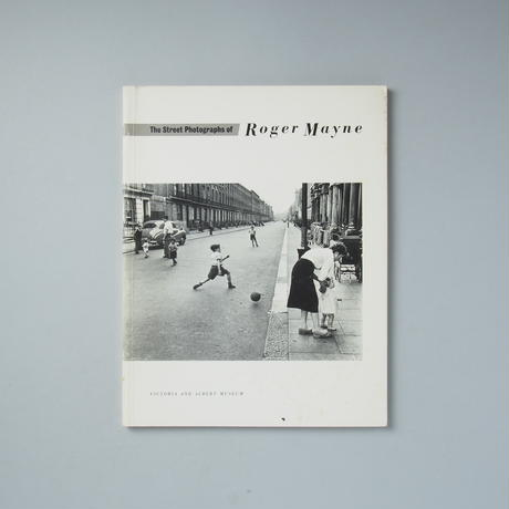 The Street Photographs of Roger Mayne