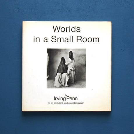 Worlds in a Small Room / Irving Penn(アーヴィング・ペン)