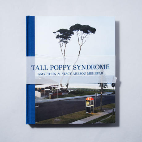 Tall Poppy Syndrome / Amy Stein, Stacy Arezou Mehrfar