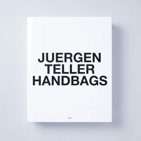 [新刊/New] HANDBAGS / Juergen Teller (ユルゲン・テラー)