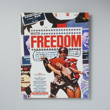 MISTER FREEDOM / William Klein (ウィリアム・クライン)