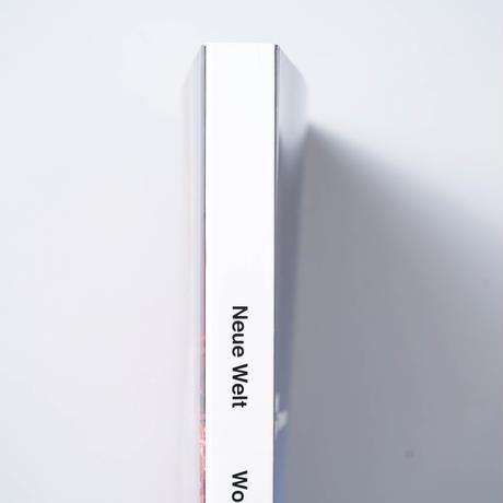 Neue Welt / Wolfgang Tillmans (ヴォルフガング・ティルマンス)
