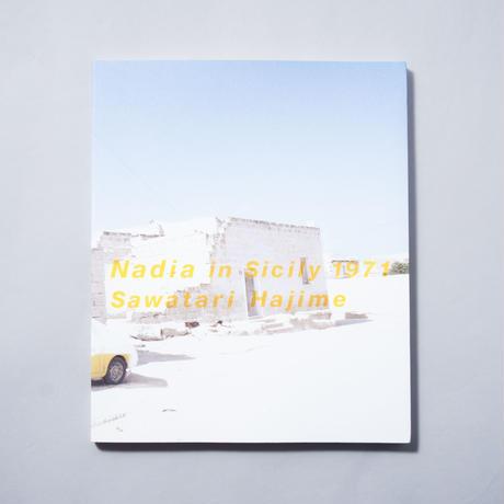 Nadia in Sicily 1971 / 沢渡 朔 (Hajime Sawatari)