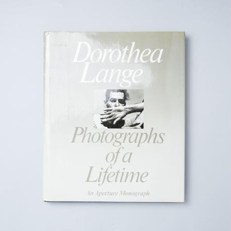 Photographs of lifetime / Dorothea Lange (ドロシア・ラング)