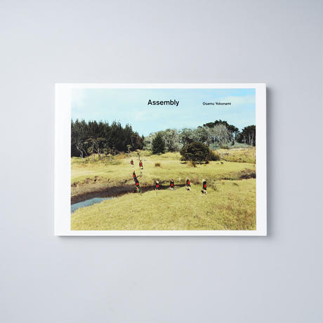 Assembly / 横浪修 (Osamu Yokonami)